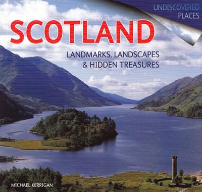 Scotland: Landmarks, Landscapes and Hidden Treasures (Paperback)