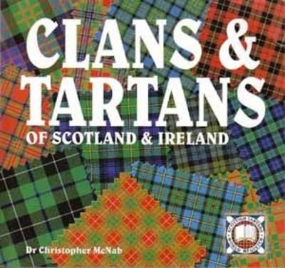 Clans & Tartans of Scotland & Ireland (Paperback)