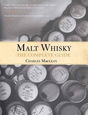 Malt Whisky: The Complete Guide (Hardback)