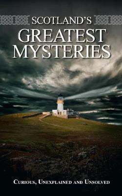 Scotland's Unsolved Mysteries (Paperback)