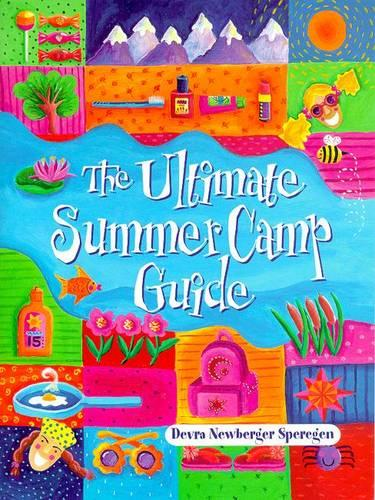 The Ultimate Summer Camp Guide (Paperback)