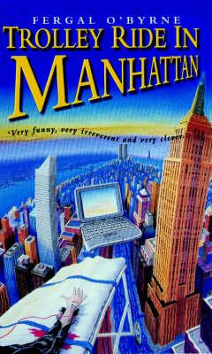 Trolley Ride in Manhattan (Paperback)