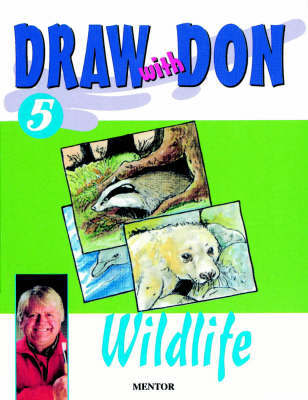 Draw with Don: Wildlife No.5 (Paperback)