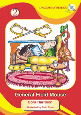 General Field Mouse - Dragonfly Readers S. No. 2 (Paperback)