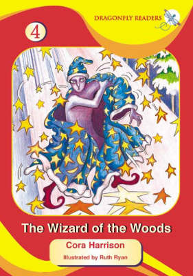 The Wizard of the Woods - Dragonfly Readers S. No. 4 (Paperback)