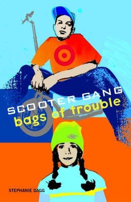 Bags of Trouble - Scooter Gang S. (Paperback)