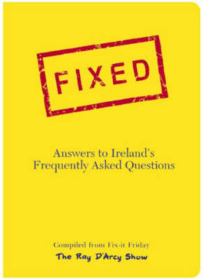 Fixed: Answers to Ireland's Frequently Asked Questions (Paperback)