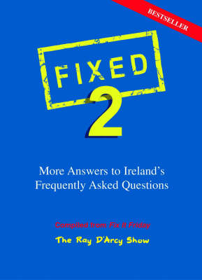 Fixed 2: More Answers to Ireland's Frequently Asked Questions (Paperback)
