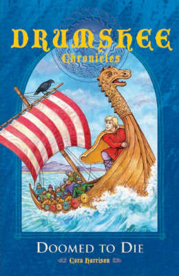 Doomed to Die - Drumshee Chronicles S. No. 3 (Paperback)