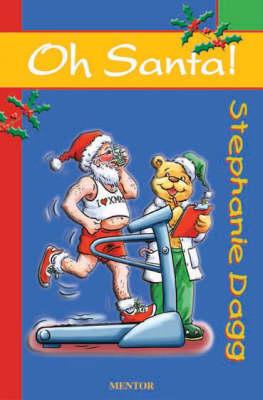 Oh Santa! - Oh! S. (Paperback)