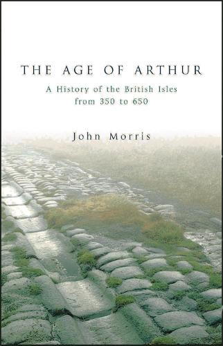 The Age Of Arthur (Paperback)