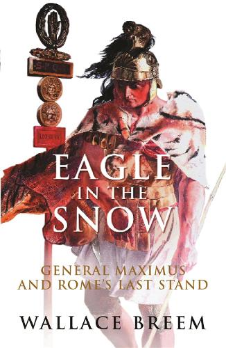 Eagle in the Snow: The Classic Bestseller (Paperback)