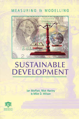 Measuring and Modelling Sustainable Development (Paperback)