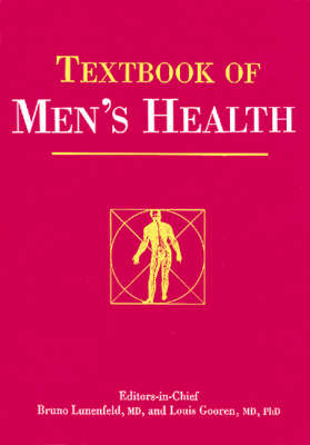 Textbook of Men's Health: Published in association with the International Society for the Study of the Aging Male (Hardback)