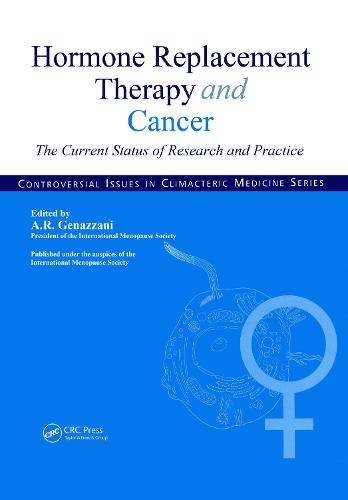 Hormone Replacement Therapy and Cancer: The Current Status of Research and Practice (Hardback)