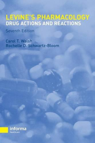 Pharmacology: Drug Actions and Reactions (Hardback)