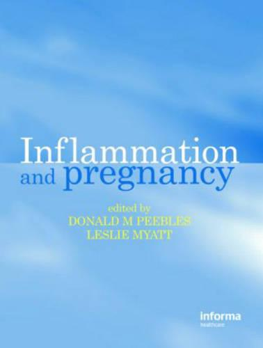 Inflammation and Pregnancy (Hardback)