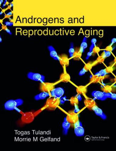 Androgens and Reproductive Aging (Hardback)