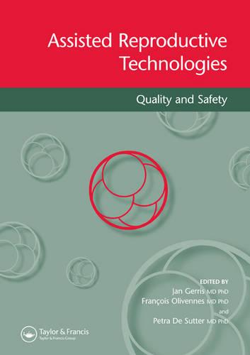 Assisted Reproductive Technologies Quality and Safety: Quality and Safety (Paperback)
