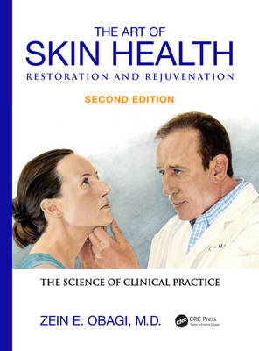 The Art of Skin Health Restoration and Rejuvenation, Second Edition (Hardback)