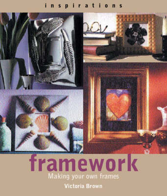 Inspirations: Framework: Making Your Own Frames and Borders - Inspirations S. (Paperback)