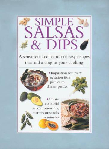 Simple Salsas and Dips - Cook's Essentials S. (Hardback)