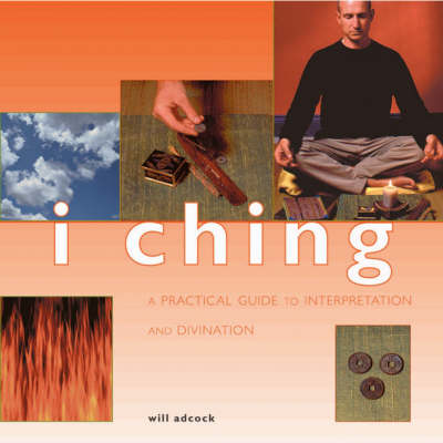 I Ching - Guide for Life S. (Paperback)