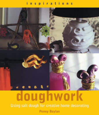 Inspirations: Doughwork - Inspirations S. (Paperback)