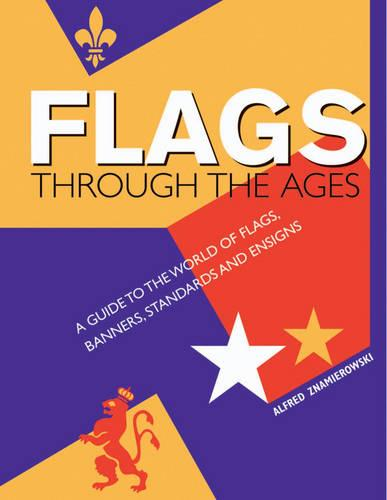 Flags Through the Ages (Hardback)