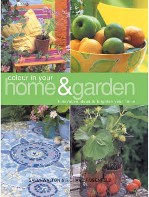 Colour in Your Home and Garden (Paperback)