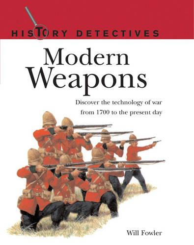 Modern Weapons - History Detectives (Paperback)