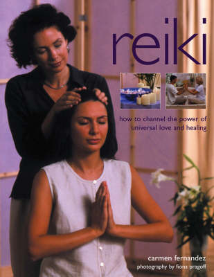 Reiki: How to Channel the Power of Universal Love and Healing (Paperback)