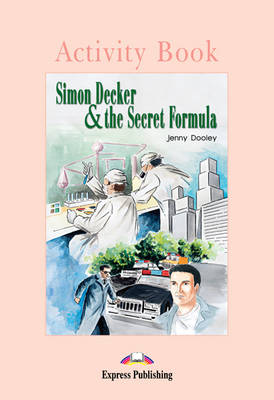 Simon Decker and the Secret Formula: Activity Book (International) (Paperback)