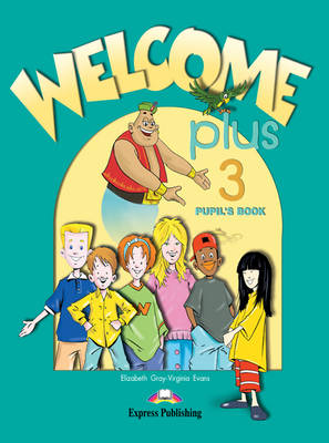 Welcome Plus: Pupil's Book Level 3 (Paperback)