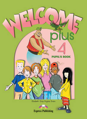 Welcome Plus: Pupil's Book Level 4 (Paperback)