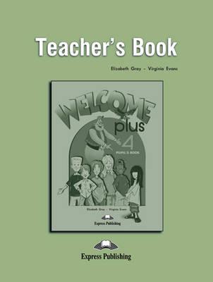 Welcome Plus: Teacher's Book Level 4 (Paperback)