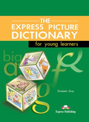 The Express Picture Dictionary for Young Learners: Student's Book (Paperback)