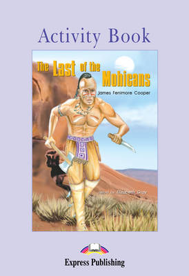 The Last of the Mohicans: Activity Book (Paperback)