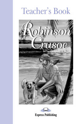 Robinson Crusoe: Teacher's Book (Paperback)