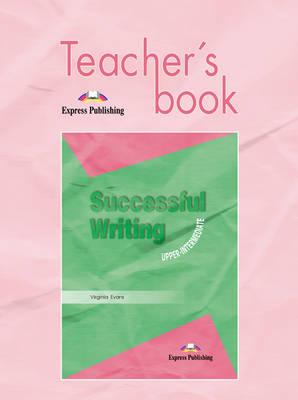 Successful Writing: Teacher's Book Upper intermediate (Paperback)