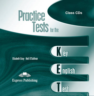 Practice Tests for the KET: Class CDs (CD-Audio)