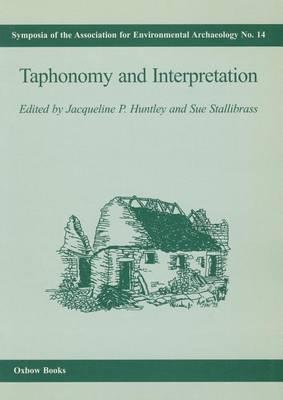 Taphonomy and Interpretation (Paperback)