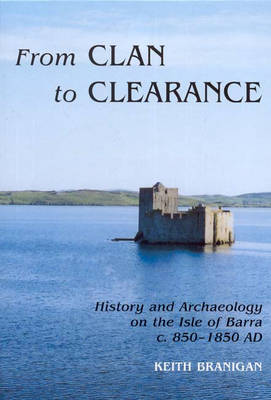 From Clan to Clearance (Hardback)