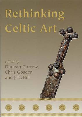 Rethinking Celtic Art (Paperback)