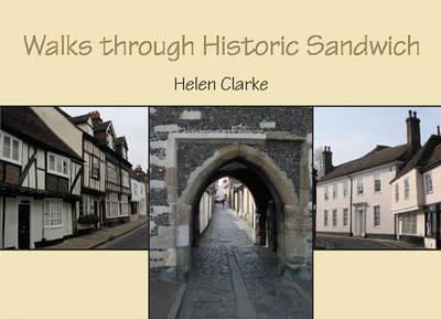 Walks through Historic Sandwich (Paperback)