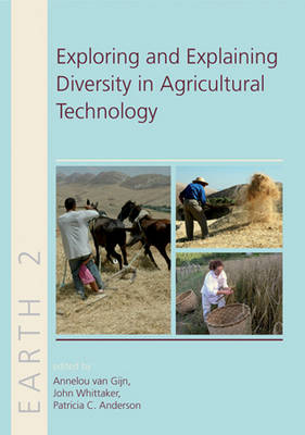 Exploring and Explaining Diversity in Agricultural Technology - EARTH SERIES 2 (Hardback)
