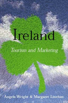 Ireland: Tourism and Marketing (Paperback)
