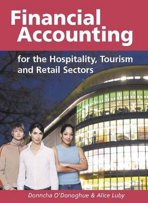 Financial Accounting for the Hospitality, Tourism and Retail Sectors (Paperback)