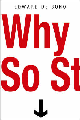 Why So Stupid?: How the Human Race Has Never Really Learned to Think (Paperback)