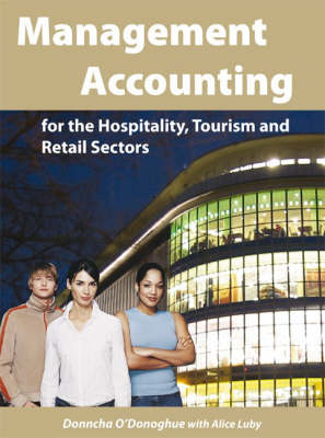 Management Accounting for the Hospitality, Tourism and Retail Sectors (Paperback)